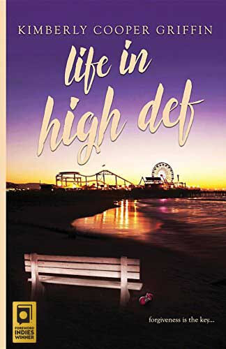 Life in High Def by Kimberly Cooper Griffin, Awarded a Gold Indies Foreword Award